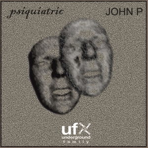JOHN P - Psiquiatric