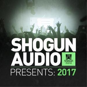 VARIOUS - Shogun Audio Presents/2017