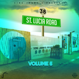 VARIOUS - King Jammys/38 St Lucia Road Vol 5