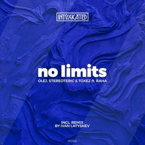 OLEJ/STEREOTERIC/TOXEZ/RAHA - No Limits