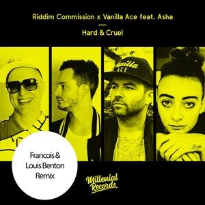 RIDDIM COMMISSION/VANILLA ACE feat ASHA - Hard & Cruel