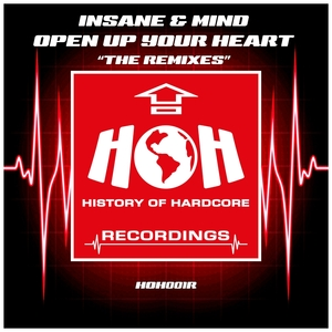 INSANE & MIND - Open Up Your Heart (The Remixes)