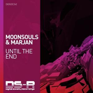 MOONSOULS & MARJAN - Until The End