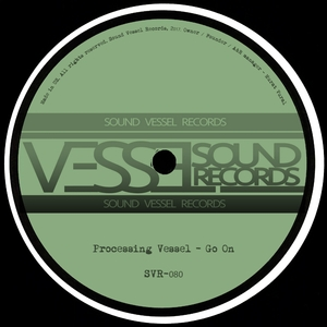 PROCESSING VESSEL - Go On