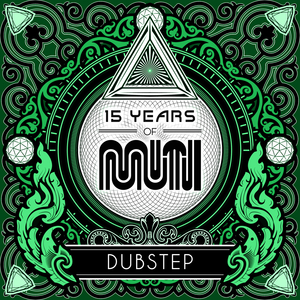 VARIOUS - 15 Years Of Muti - Dubstep (Explicit)