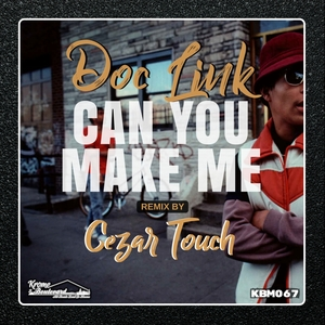 DOC LINK - Can You Make Me