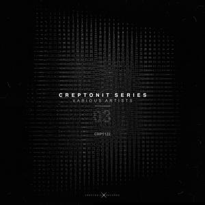 ALEX HALFDIFFERENT/VANITY CRIME/ANTHONY TOMOV/PEPPE NASTRI/ELVIS XHEMA - Creptonit Series 03