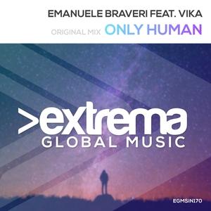 EMANUELE BRAVERI feat VIKA - Only Human