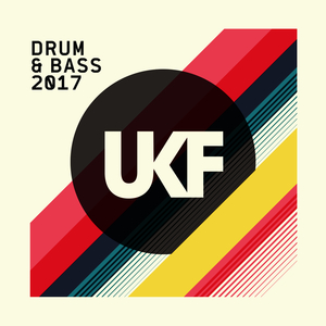 VARIOUS - UKF Drum & Bass 2017