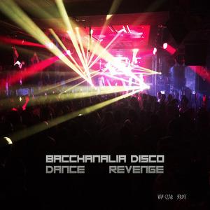 VARIOUS/DISCO VAN - Bacchanalia - Dance Revenge (Mixed By Disco Van)