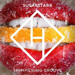 SUGARSTARR - Shimmering Groove