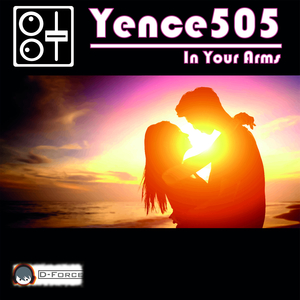 YENCE505 - In Your Arms