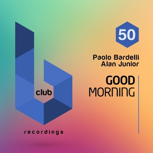 PAOLO BARDELLI/ALAN JUNIOR - Good Morning