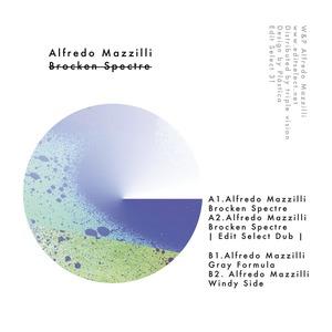 ALFREDO MAZZILLI - Broken Spectre EP