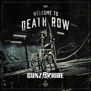 GUNZ FOR HIRE - Welcome To Death Row