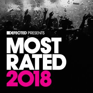 VARIOUS - Defected Presents Most Rated 2018
