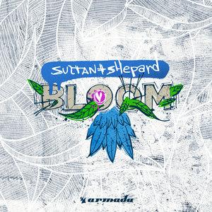 SULTAN + SHEPARD - Bloom