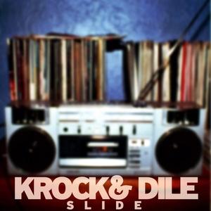 KROK & DILE - Slide