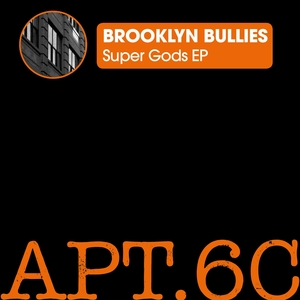 BROOKLYN BULLIES - SuperGods Part II