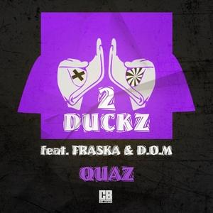 2 DUCKZ - Quaz