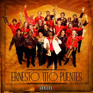 ERNESTO TITO PUENTES - Gracias