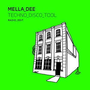 MELLA DEE - Techno Disco Tool (Radio Edit)