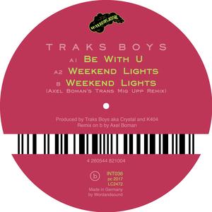TRAKS BOYS - Weekend Lights