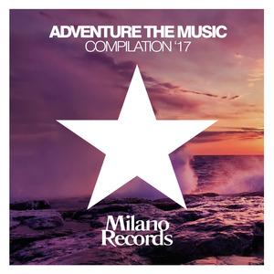 VARIOUS - Adventure The Music 2017