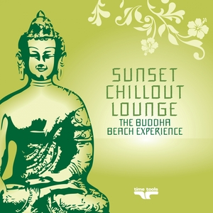 VARIOUS - Sunset Chill Out Lounge 3 (Green Buddha Beach Experience)