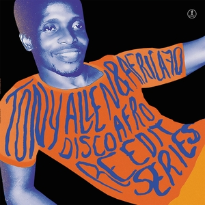 TONY ALLEN/AFRICA 70 - Disco Afro Reedit Series