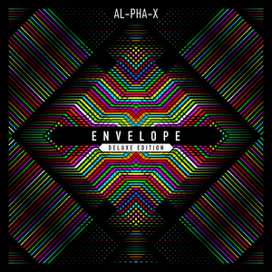 AL-PHA-X - Envelope (Deluxe Version)