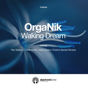 ORGANIK - Waking Dream