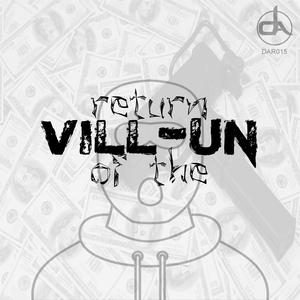 VILL-UN - Return Of The Vill-un