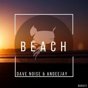 DAVE NOISE & ANDEEJAY - Beach