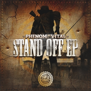 PHENOM feat VITAL - Stand Off