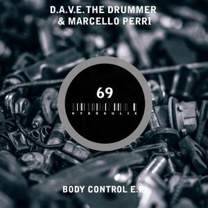 DAVE THE DRUMMER & MARCELLO PERRI - Body Control EP