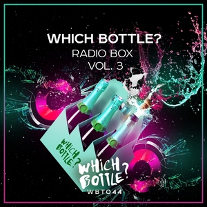 VARIOUS - Which Bottle? Radio Box Vol 3