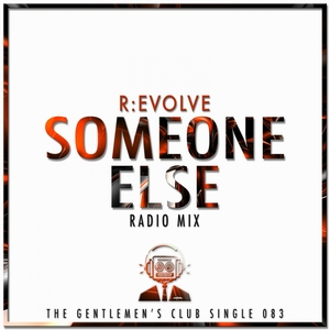 R:EVOLVE - Someone Else