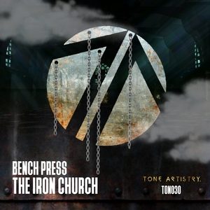 BENCH PRESS - The Iron Church