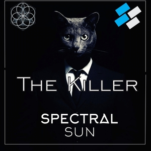SPECTRAL SUN - The Killer