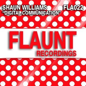 SHAUN WILLIAMS - Digital Communication