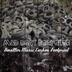 MAD BEAT RECYCLER - Smaller Music Carbon Footprint