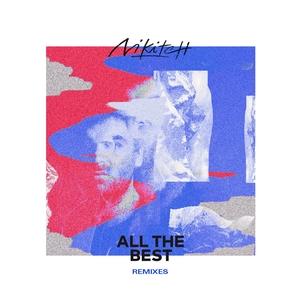 NIKITCH feat ANDREYA TRIANA - All The Best Remixes (Frederic Robinson & Kuna Maze Remixes)