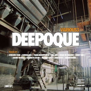 FESTINA LENTE/JONNY BEE/RIK-ART/JAIBERTRONIC/STERLING VOID/PARIS BRIGHTLEDGE - Deepoque Vol 3