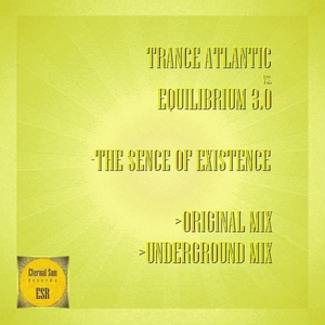 TRANCE ATLANTIC vs EQUILIBRIUM 30 - The Sence Of Existence