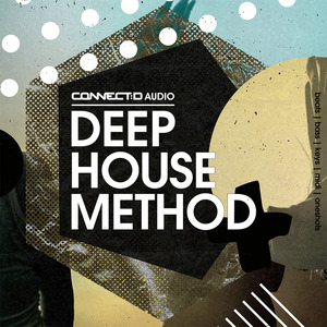 CONNECT:D AUDIO - Deep House Method (Sample Pack WAV/APPLE)