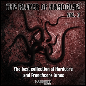 VARIOUS - The Power Of Hardcore Vol 3 (The Best Collection Of Hardcore And Frenchcore Tunes)