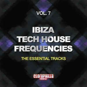 VARIOUS - Ibiza Tech House Frequencies Vol 7 (The Essential Tracks)