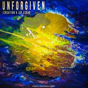 JENSATION/JAY ESKAR - Unforgiven