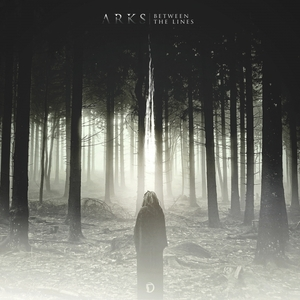 ARKS - Between The Lines EP